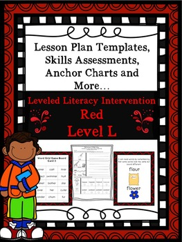 LLI Anchor Charts, Skills Assessments, Lesson Plan Templates More Red Level L