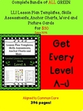BUNDLE ALL Green LLI Anchors Skill Assessments Lesson Temp