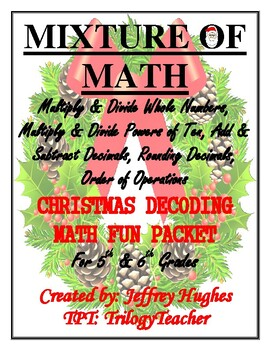 BUNDLE OF ORDER OF OPERATIONS & MIXTURE OF MATH CHRISTMAS DECODING FUN PACKET