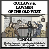 OUTLAWS AND LAWMEN OF THE WILD WEST - Reading Comprehension, Activities, Bingo