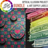 ART BUNDLE Optical Illusion Art Project and EDITABLE Art Supply Labels