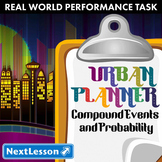 BUNDLE - Performance Task – Compound Events & Probability – Urban Planner