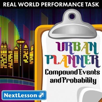 BUNDLE - Performance Task – Compound Events & Probability – Urban Planner