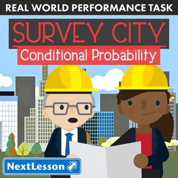 BUNDLE - Performance Task – Conditional Probability – Survey City