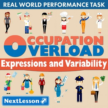BUNDLE - Performance Task – Expressions & Variability – Occupation Overload