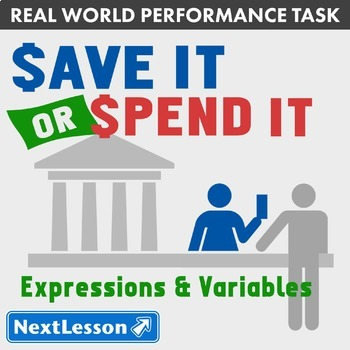 Bundle G6 Expressions & Variables - Save It or Spend It Performance Task