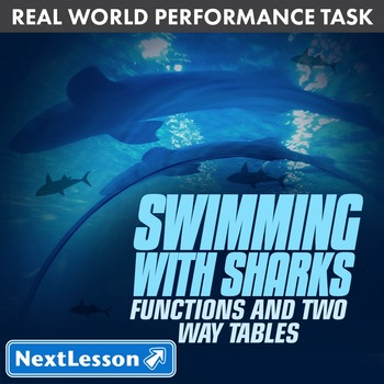 BUNDLE - Performance Task – Functions and Two Way Tables – Swimming with Sharks