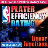 BUNDLE - Performance Task – Linear Functions – Player Efficiency Ratings