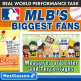 BUNDLE - Performance Task – Measures of Center – MLB's Biggest Fans