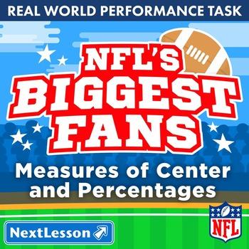BUNDLE - Performance Task – Measures of Center & Percent – NFL's Biggest Fans