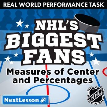 BUNDLE - Performance Task – Measures of Center & Percent – NHL's Biggest Fans