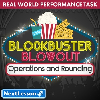 BUNDLE - Performance Task – Operations & Rounding – Blockbuster Blowout