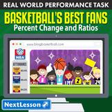BUNDLE - Performance Task – Percent Change & Ratios – Basketball's Best Fans
