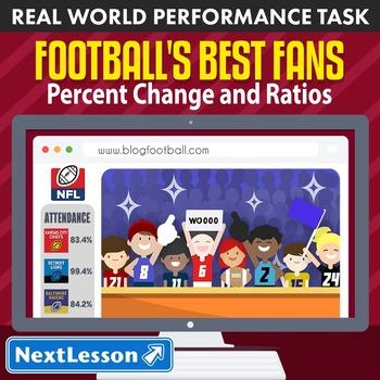 BUNDLE - Performance Task – Percent Change & Ratios – Football's Best Fans