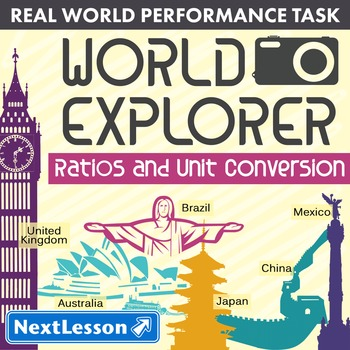 BUNDLE - Performance Task – Ratios & Unit Conversion – World Explorer