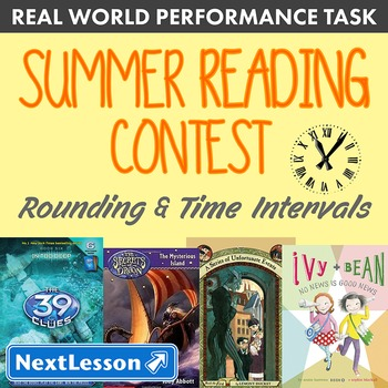 BUNDLE- Performance Task – Rounding & Time Intervals – Summer Reading Contest