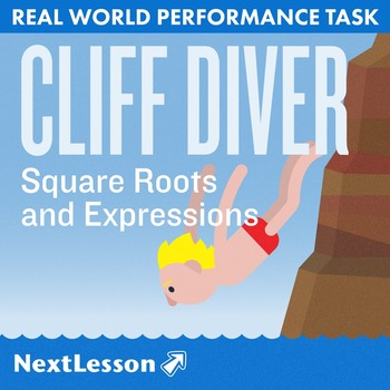 BUNDLE - Performance Task – Square Roots and Expressions – Cliff Diver