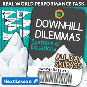 BUNDLE - Performance Task – Systems of Equations – Downhill Dilemmas