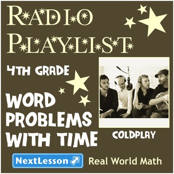 BUNDLE- Performance Task – Word Problems with Time – Radio Playlist