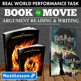 Bundle G7 Argument Reading & Writing - 'Book vs Movie' Performance Task