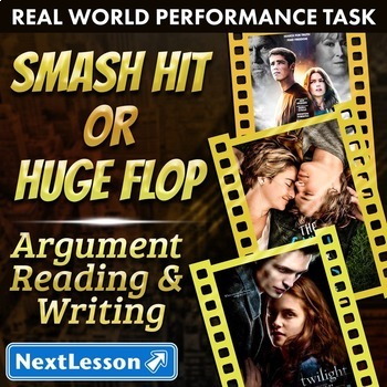 Bundle G8 Argument Reading & Writing - 'Smash Hit or Huge Flop' Performance Task