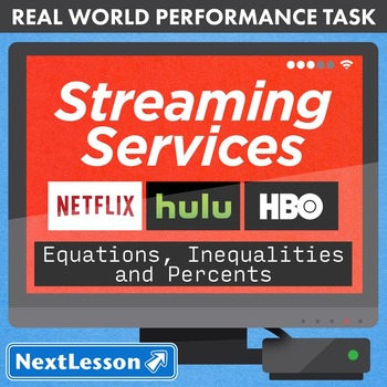 BUNDLE - Performance Tasks – Equations & Inequalities – Streaming Services