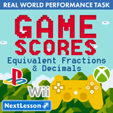 BUNDLE – Performance Tasks – Equivalent Fractions & Decimals - Game Scores