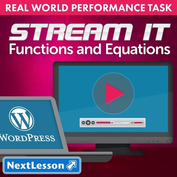 BUNDLE - Performance Tasks – Functions and Equations – Stream It