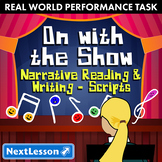 G4 Narrative-Script Reading & Writing-'On With the Show' Performance Task