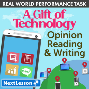Bundle G3 Opinion Reading & Writing - 'A Gift of Technology' Performance Task