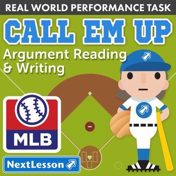G8 Argument Reading & Writing - 'Call Em Up' Performance Task