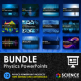 BUNDLE - Physics PowerPoints + Student Notes - Distance Learning