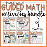 BUNDLE Place Value Guided Math Activities