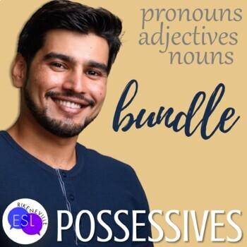 Possessive Nouns, Possessive Pronouns, Possessive Adjectives