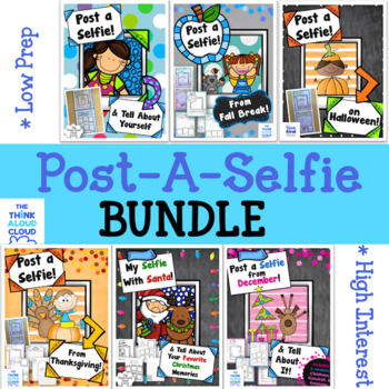 Writing Activities ~ Post a Selfie! Thru the Year BUNDLE {Set 1}