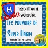 BUNDLE | Pouvoirs de Super Hakim | French Vocabulary PowerPoints