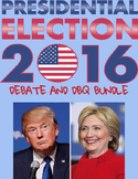 BUNDLE Presidential Election 2016 Trump Clinton Debate DBQ Research