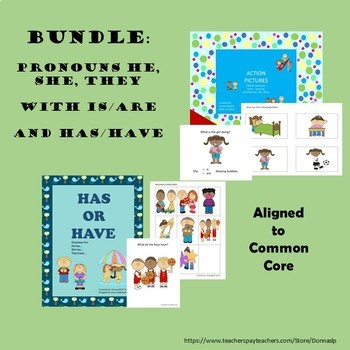 BUNDLE: Pronouns with IS/ARE AND HAVE/HAS