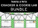 BUNDLE Properties of Matter Hands on Cracker & Cookie Lab
