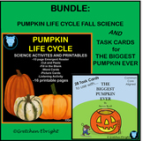 BUNDLE: Pumpkin Life Cycle Fall Science AND The Biggest Pumpkin Ever Task Cards