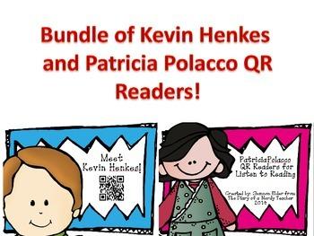 BUNDLE - QR Readers - Kevin Henkes & Patricia Polacco List