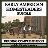 BUNDLE READING COMPREHENSION - HOMESTEADERS, EMIGRANT TRAILS, and WAGON TRAINS
