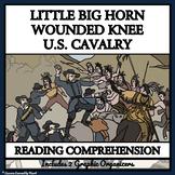 BUNDLE READING COMPREHENSION - THE INDIAN WARS, LITTLE BIG HORN, WOUNDED KNEE