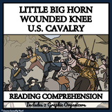LITTLE BIG HORN & WOUNDED KNEE - Reading Passages and Comprehension Questions