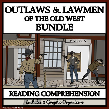 BUNDLE READING COMPREHENSION - Outlaws and Lawmen of the Wild West