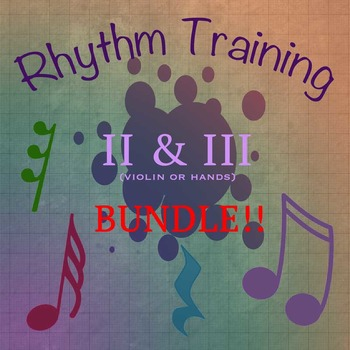 BUNDLE: Rhythm Exercises II & III for violin or clapping
