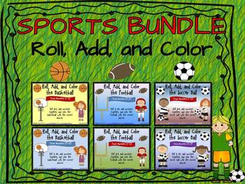 BUNDLE: Roll, Add, and Color (Soccer, Football, and Basketball Themes)