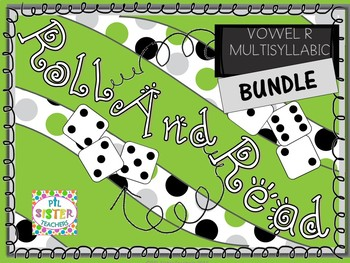 BUNDLE Roll and Read VOWEL R (Multisyllabic)  Interventions