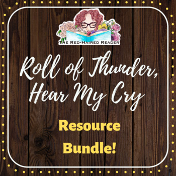 BUNDLE: Roll of Thunder, Hear My Cry Resources