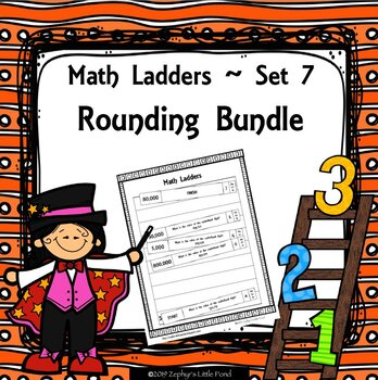 BUNDLE: Rounding Numbers - Sets 7.1-7.4 {Math Ladders}